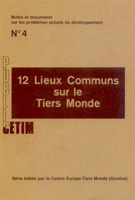 12 lieux communs sur le Tiers Monde
