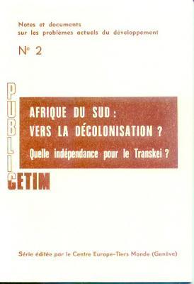 Afrique du Sud vers la décolonisation