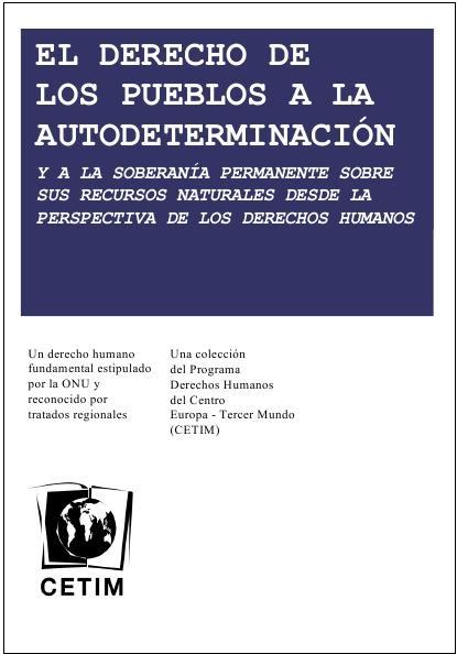 Derecho de los pueblos a la autodeterminaciòn