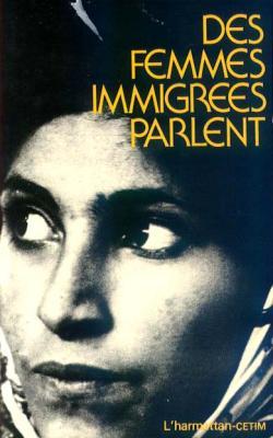 Des femmes immigrées parlent