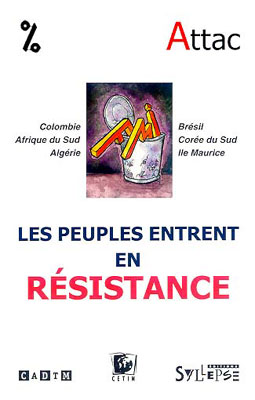 FMI Les peuples entrent en résistance