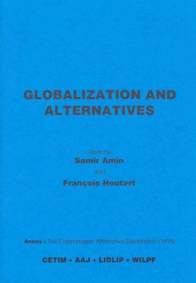 Globalization and Alternatives
