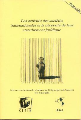 LLes activités des sociétés transnationales et la nécessité de leur encadrement juridique