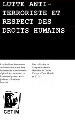 Lutte anti-terroriste et respect des droits humains