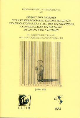 Propositions d'amendements au Projet des normes sur les responsabilités des sociétés transnationales e