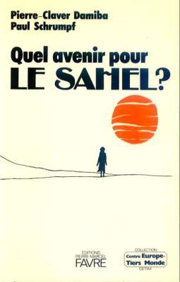 Quel avenir pour le Sahel