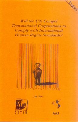 Will the UN compel Transnational Corporations to comply with International Human Rights Standards